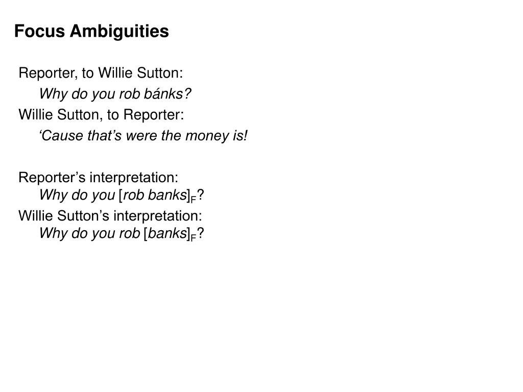 Focus Ambiguities