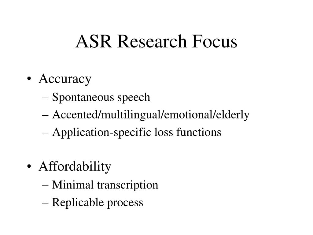 ASR Research Focus