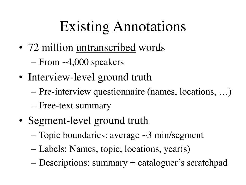 Existing Annotations
