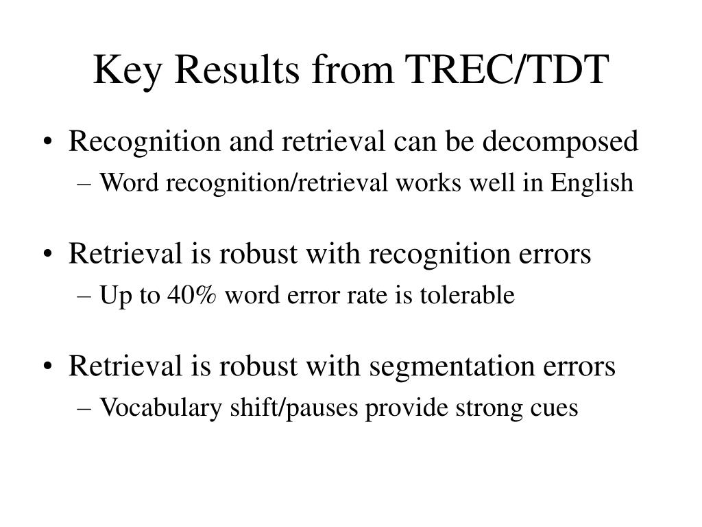 Key Results from TREC/TDT