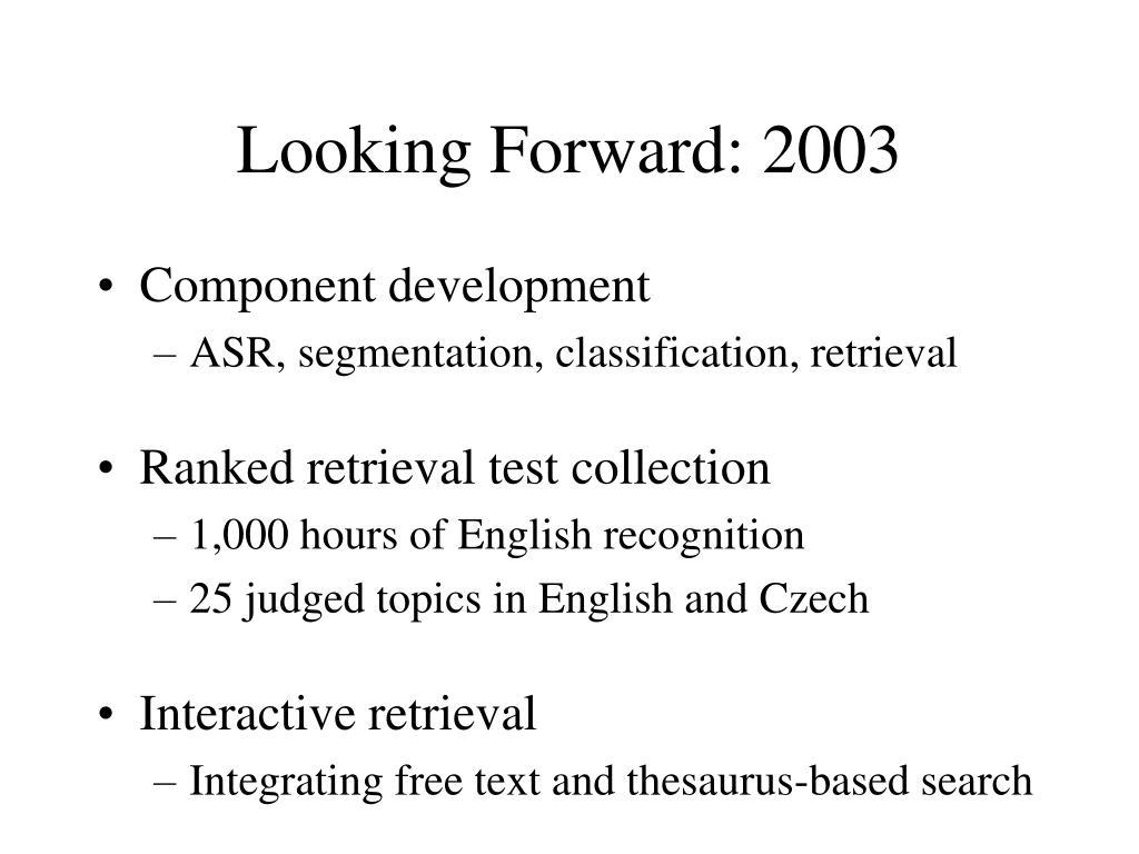 Looking Forward: 2003