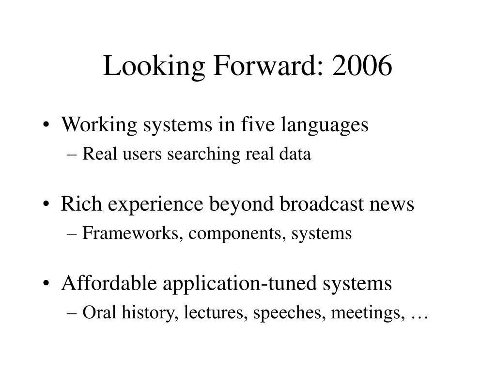 Looking Forward: 2006