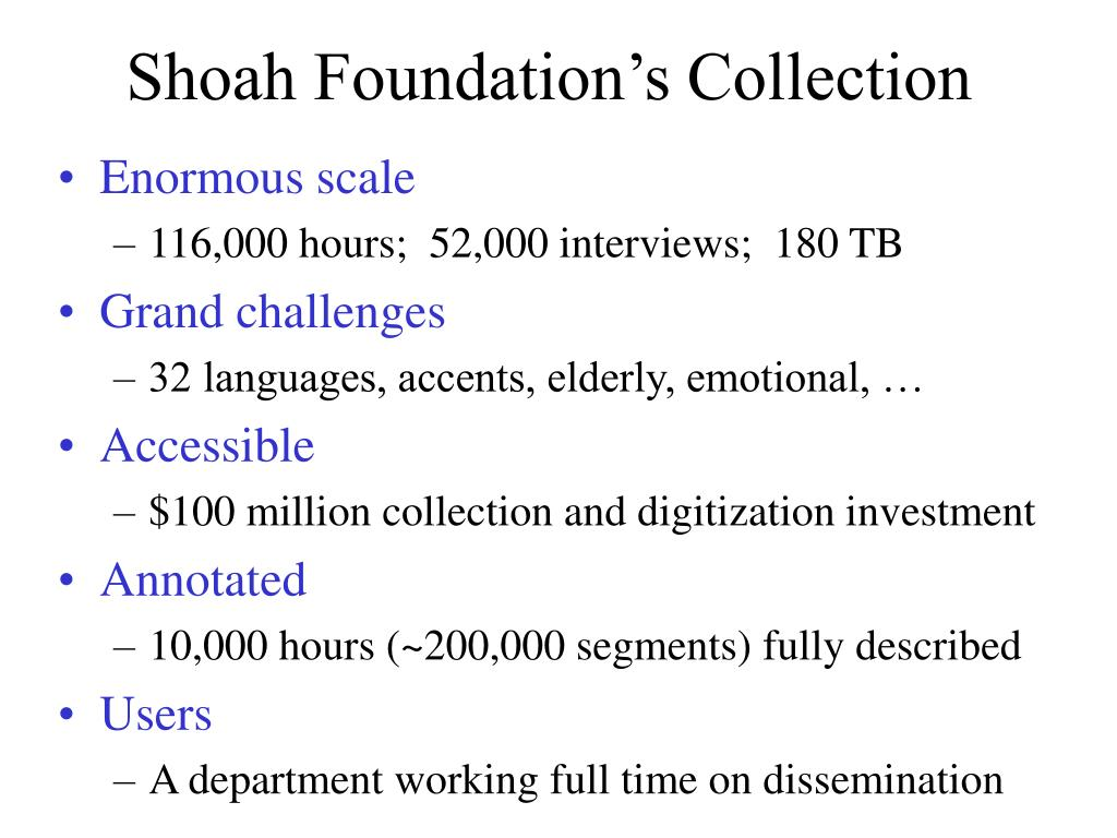 Shoah Foundation's Collection