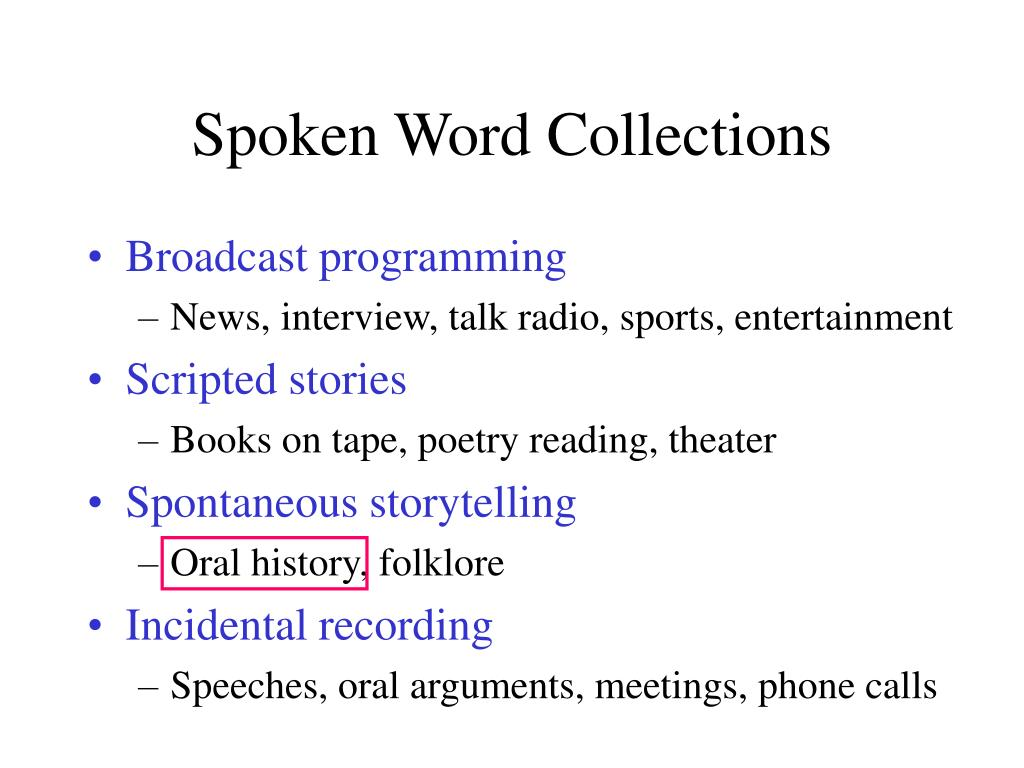 Spoken Word Collections