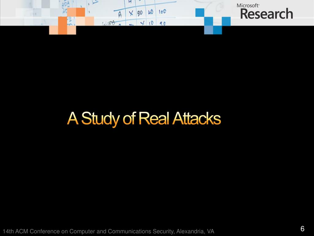 A Study of Real Attacks