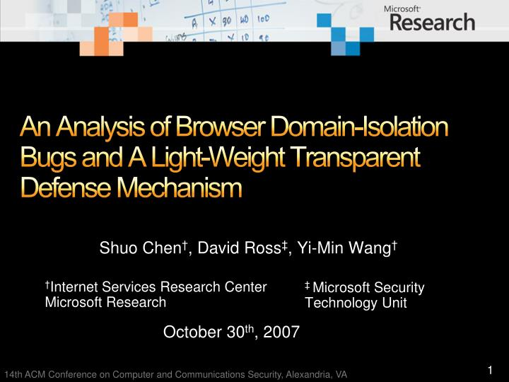 An analysis of browser domain isolation bugs and a light weight transparent defense mechanism l.jpg