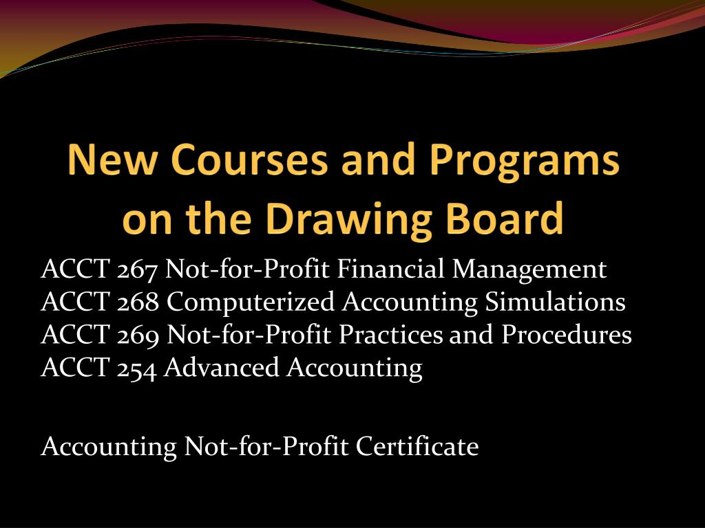 New Courses and Programs on the Drawing Board