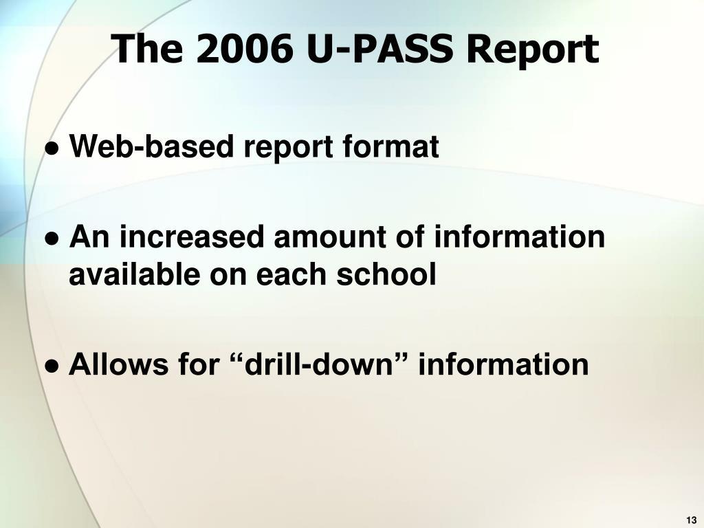 The 2006 U-PASS Report
