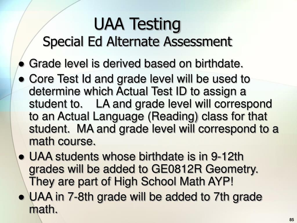 UAA Testing