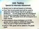 uaa testing special ed alternate assessment
