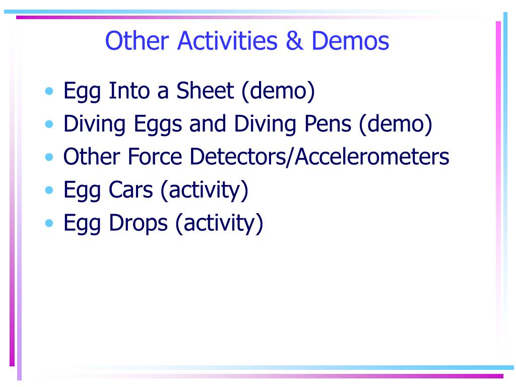 Other Activities & Demos
