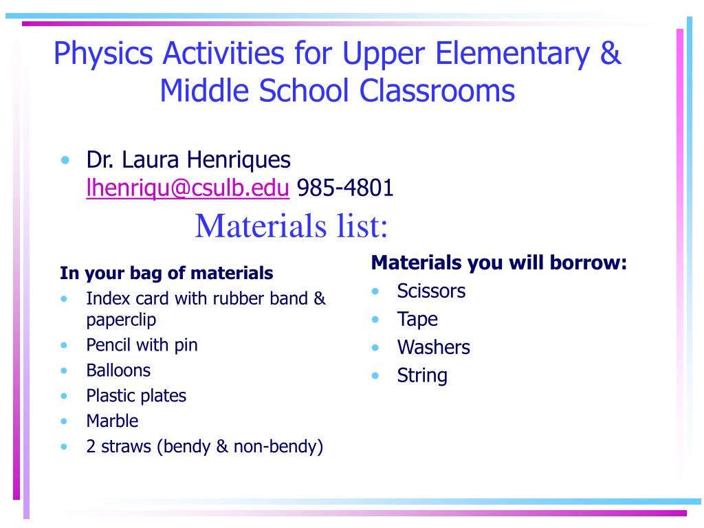 Physics Activities for Upper Elementary & Middle School Classrooms