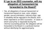 if i go to an eeo counselor will my allegation of harassment be forwarded to the board
