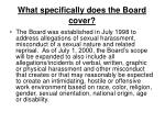 what specifically does the board cover