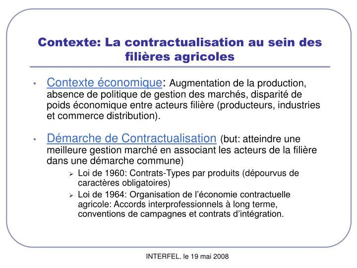 Contexte: La contractualisation au sein des filières agricoles