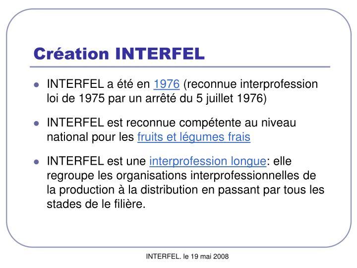 Création INTERFEL
