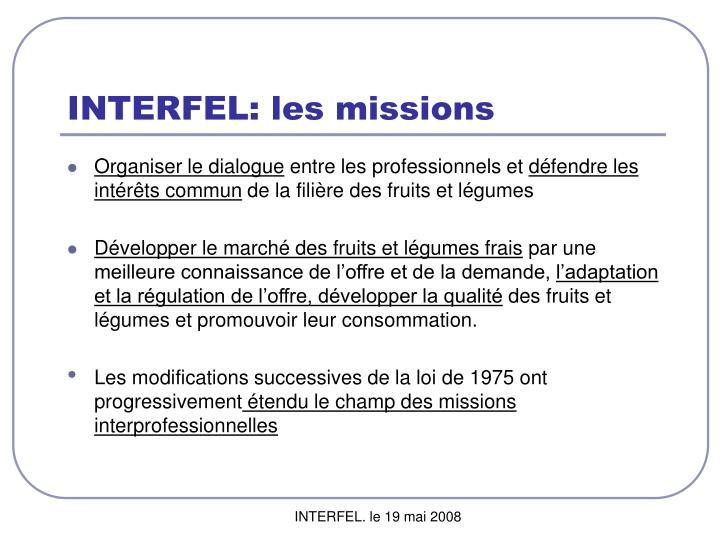 INTERFEL: les missions