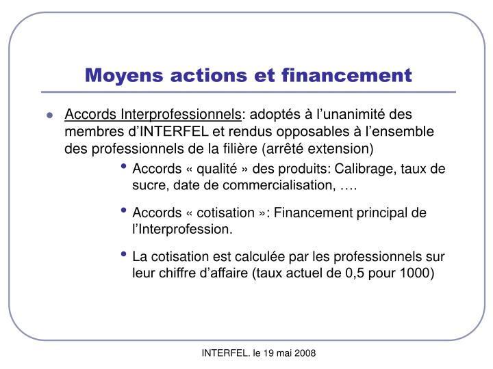 Moyens actions et financement