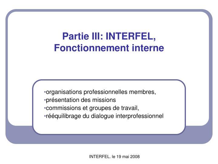 Partie III: INTERFEL,