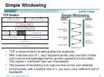 simple windowing
