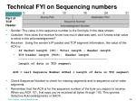 technical fyi on sequencing numbers