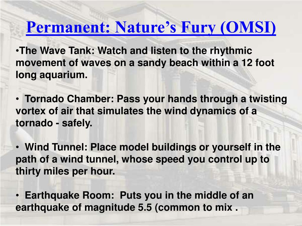 Permanent: Nature's Fury (OMSI)