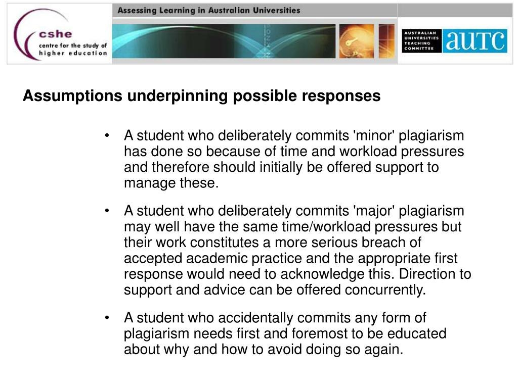 Assumptions underpinning possible responses