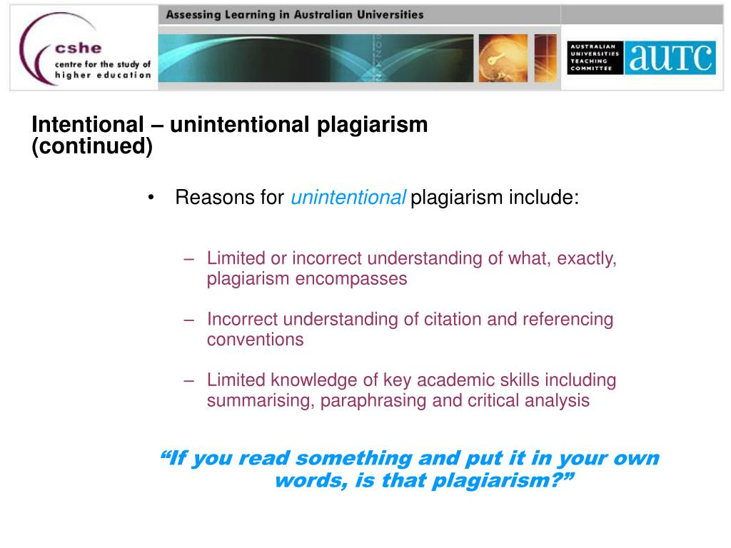 Intentional – unintentional plagiarism (continued)