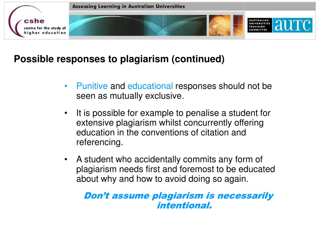 Possible responses to plagiarism (continued)