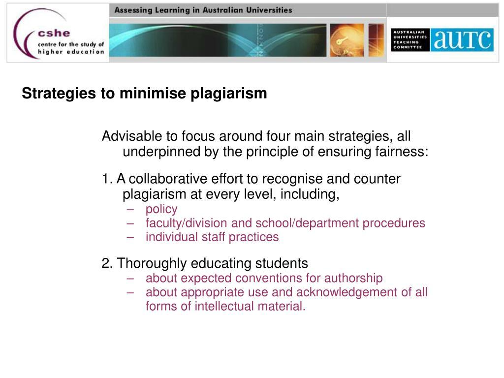 Strategies to minimise plagiarism