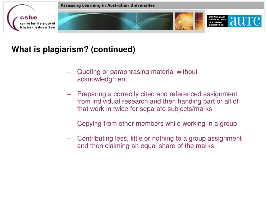 What is plagiarism? (continued)