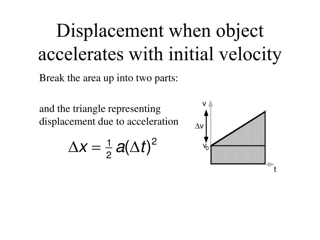 Displacement when object accelerates with initial velocity