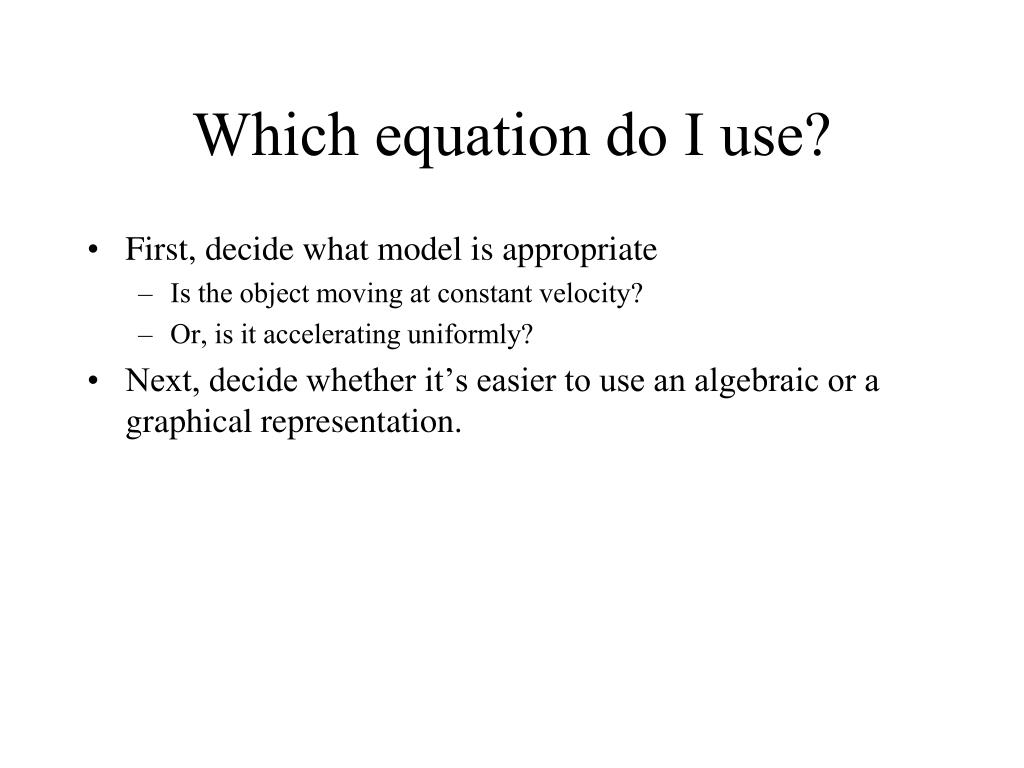 Which equation do I use?
