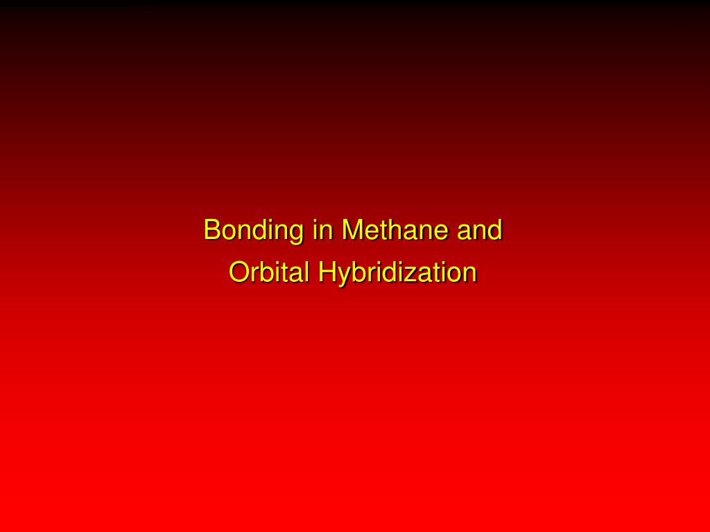 Bonding in Methane and