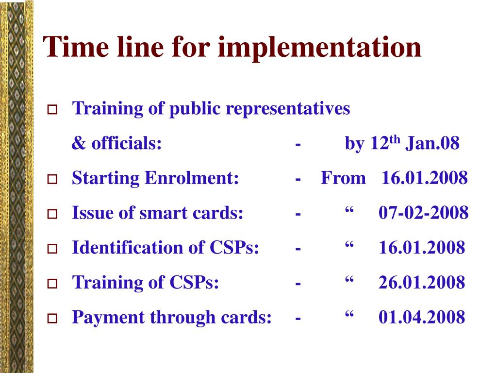 Time line for implementation