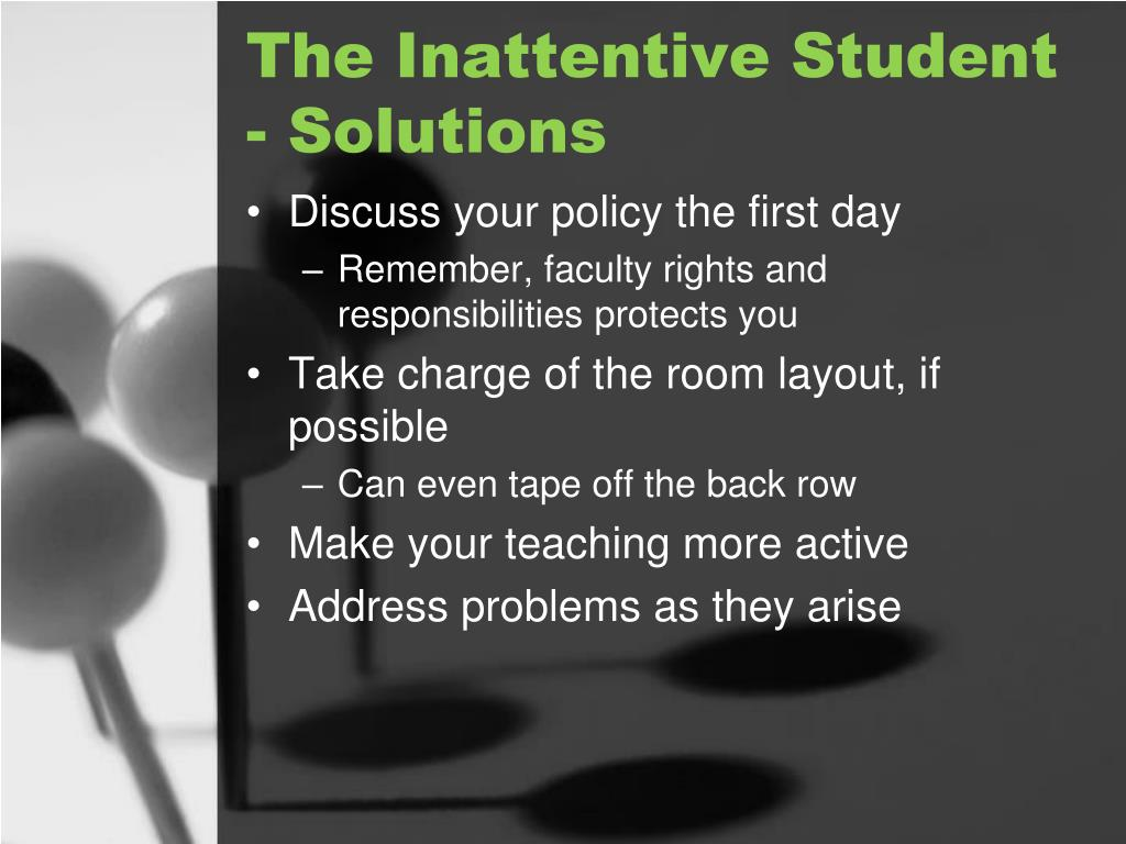 The Inattentive Student - Solutions