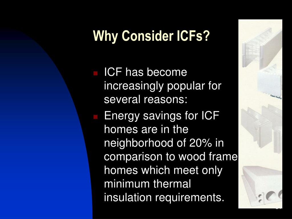 Why Consider ICFs?