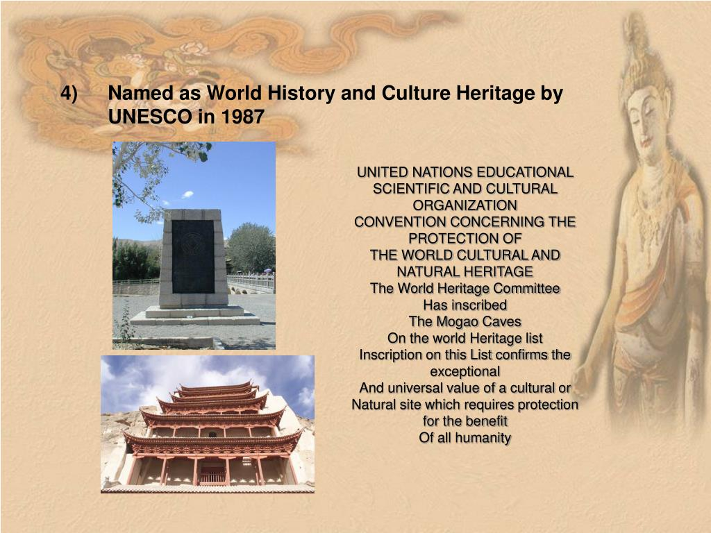 Named as World History and Culture Heritage by UNESCO in 1987