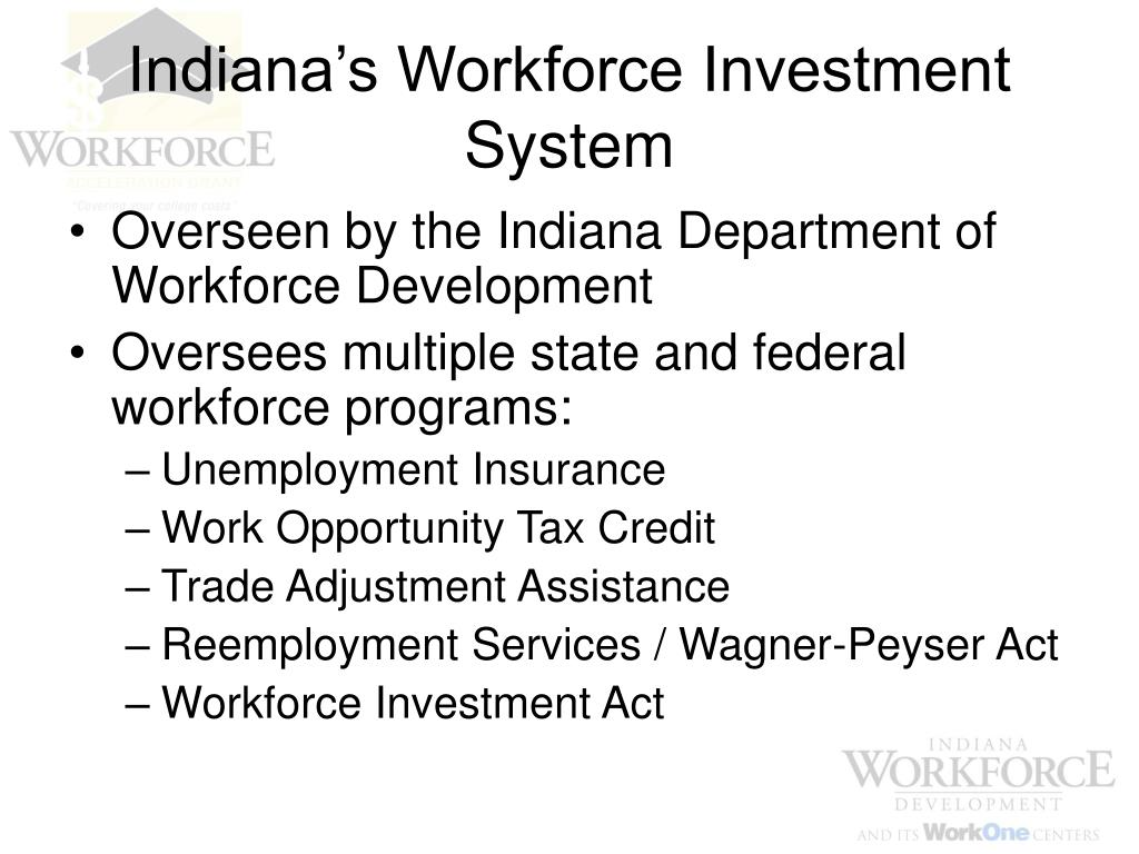 Indiana's Workforce Investment System