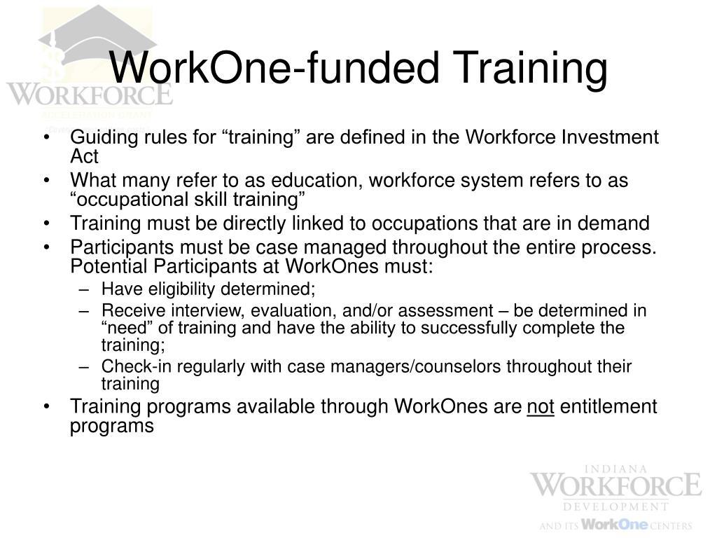 WorkOne-funded Training