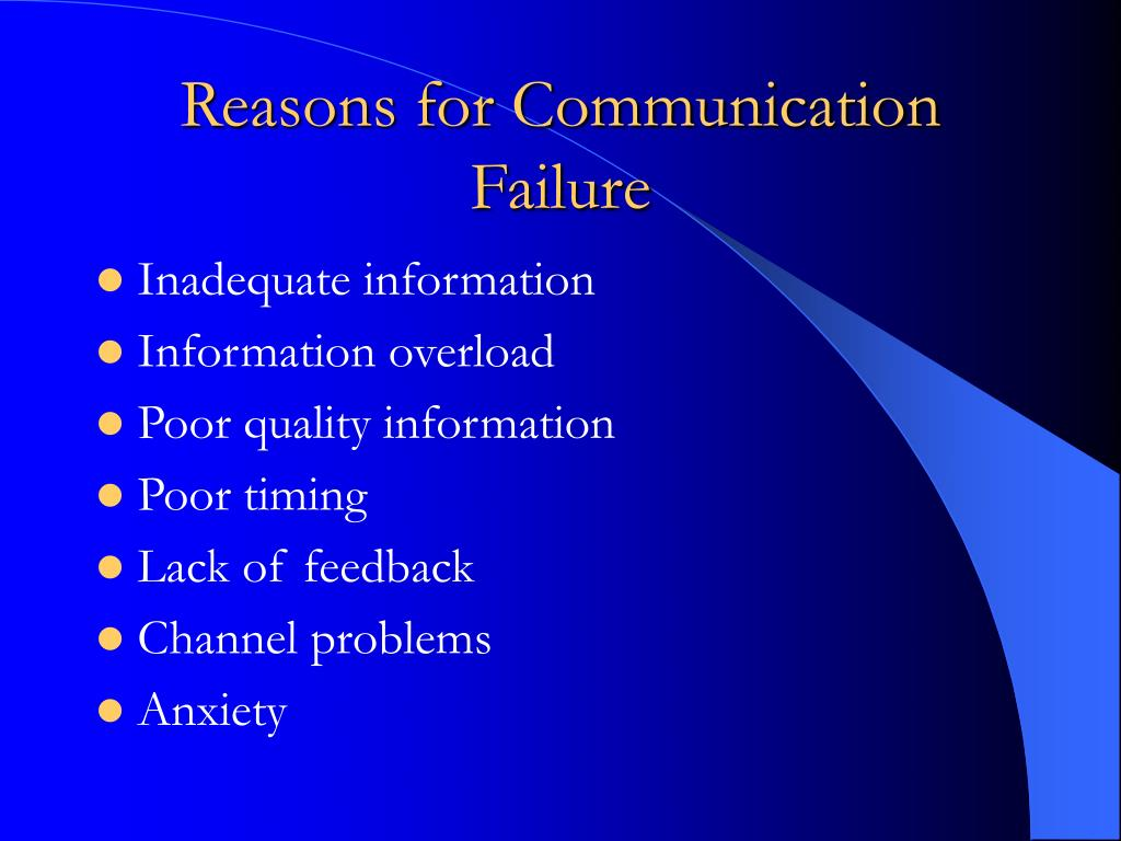 Reasons for Communication Failure