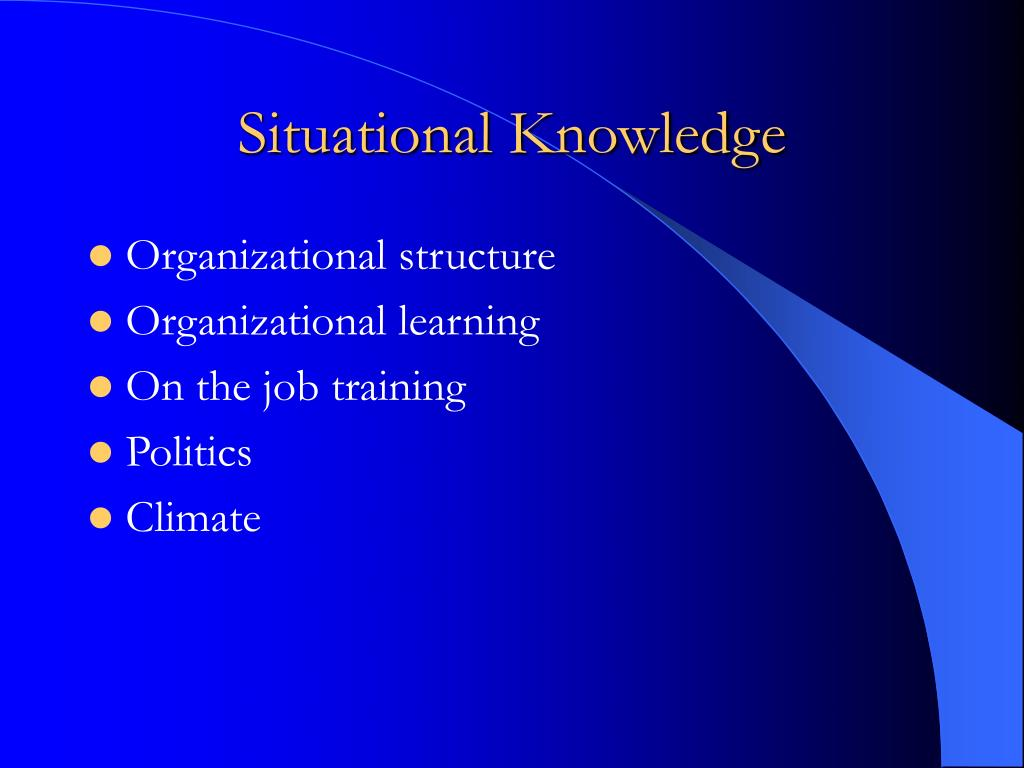 Situational Knowledge