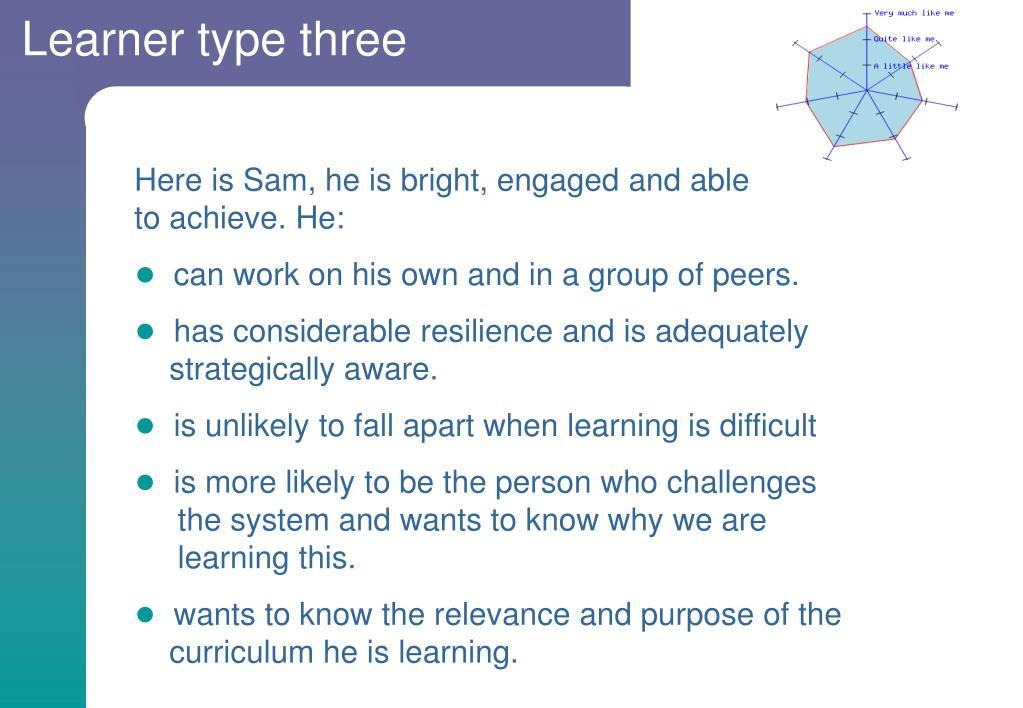 Learner type three