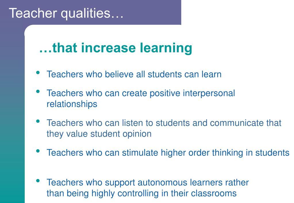 Teacher qualities…