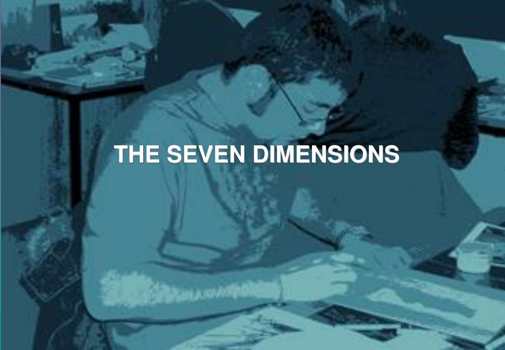 THE SEVEN DIMENSIONS