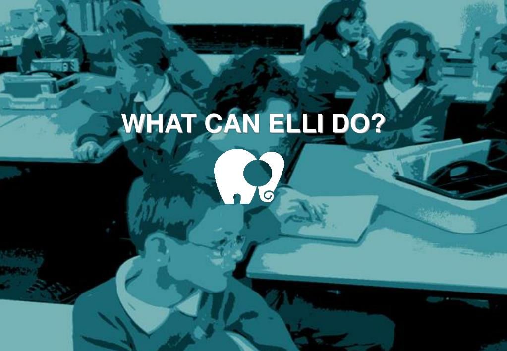 WHAT CAN ELLI DO?