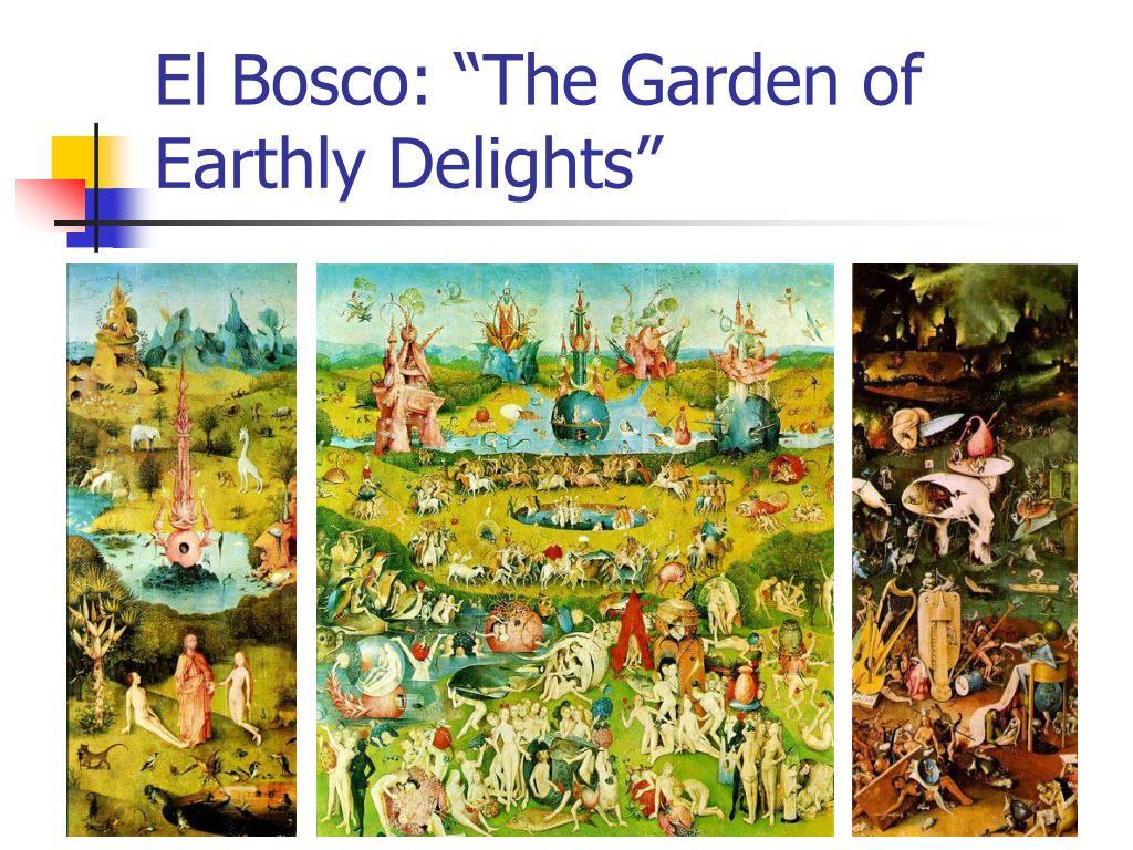 """El Bosco: """"The Garden of Earthly Delights"""""""