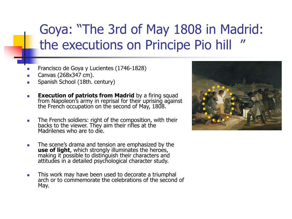 "Goya: ""The 3rd of May 1808 in Madrid: the executions on Principe Pio hill  """
