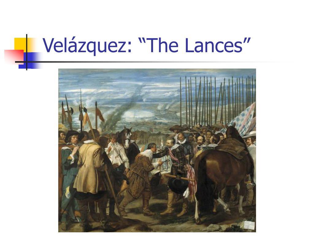 """Velázquez: """"The Lances"""""""