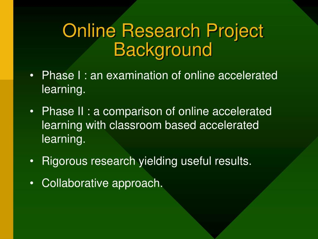 Online Research Project Background